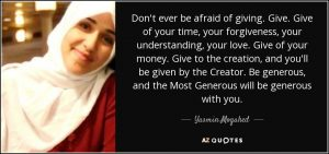 quote-don-t-ever-be-afraid-of-giving-give-give-of-your-time-your-forgiveness-your-understanding-yasmin-mogahed-85-76-88