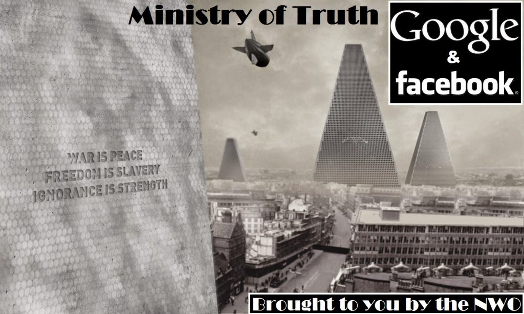 ministry-of-truth-by-google-facebook-fake-news-psyop
