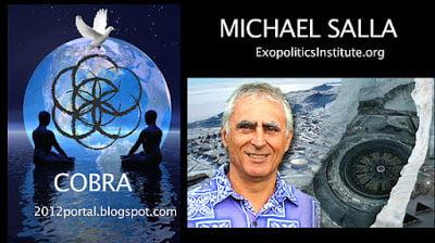 Michael Salla exopoliticsinstitute.com Cobra 2012portal.blogspot.com