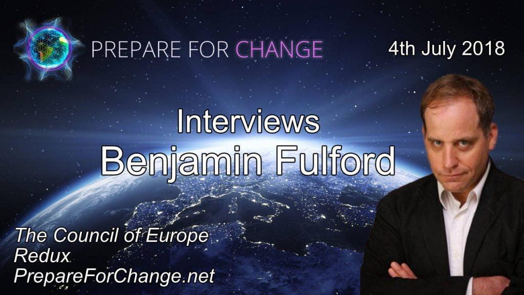 Бенджамин Фулфорд. Реорганизация Совета Европы. Интервью 6  июля 2018 года  Prepare for Change Benjamin-Fulford-Interview-Graphics-4th-July-720p-1024x576