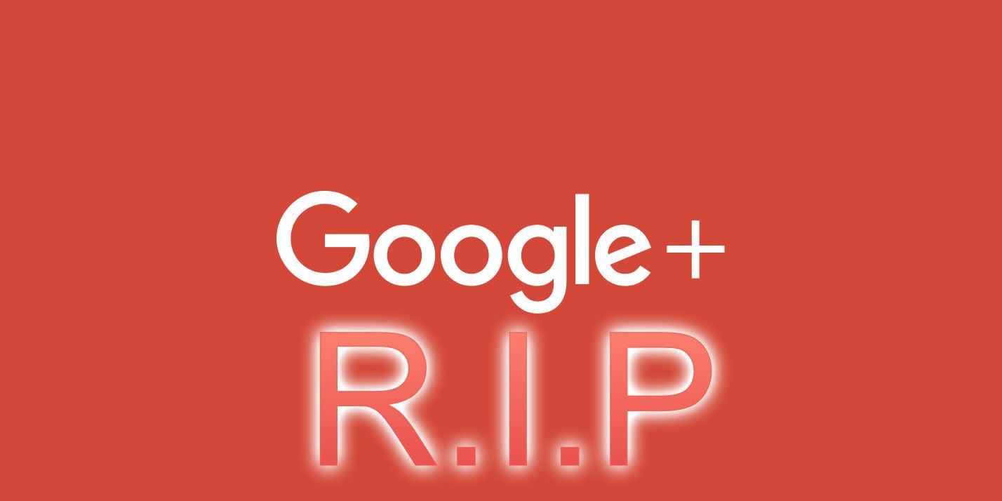 R.I.P Google+