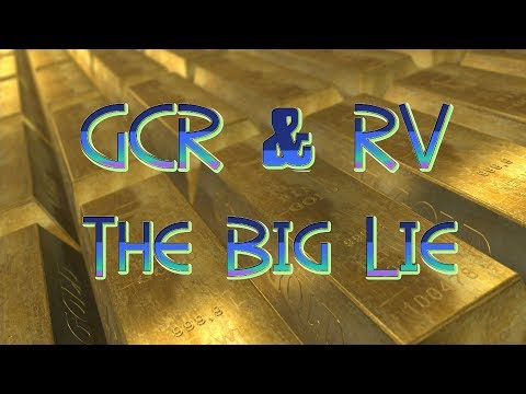 Global Currency Reset (GCR) The Big Lie - Prepare For Change