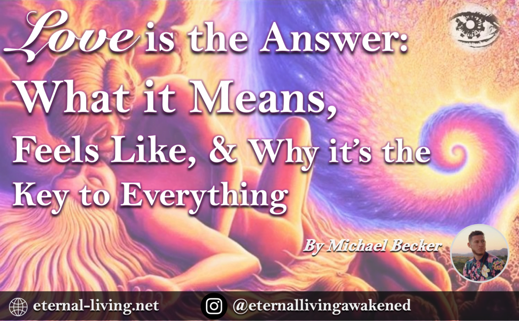 Love is the Answer: What it Means, Feels Like, & Why it's is