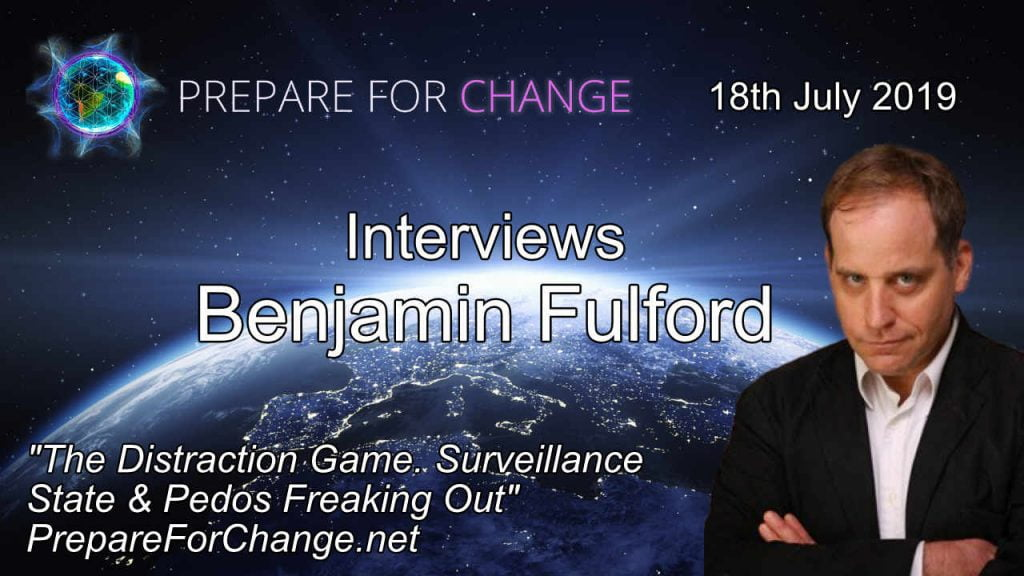 Benjamin Fulford Interview 18th July 2019