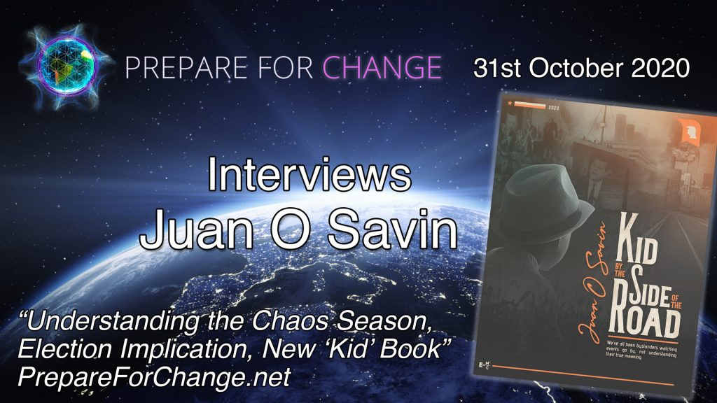 "Juan O Savin Interview: Chaos Season, Election Implication, New ""Kid"" Book"
