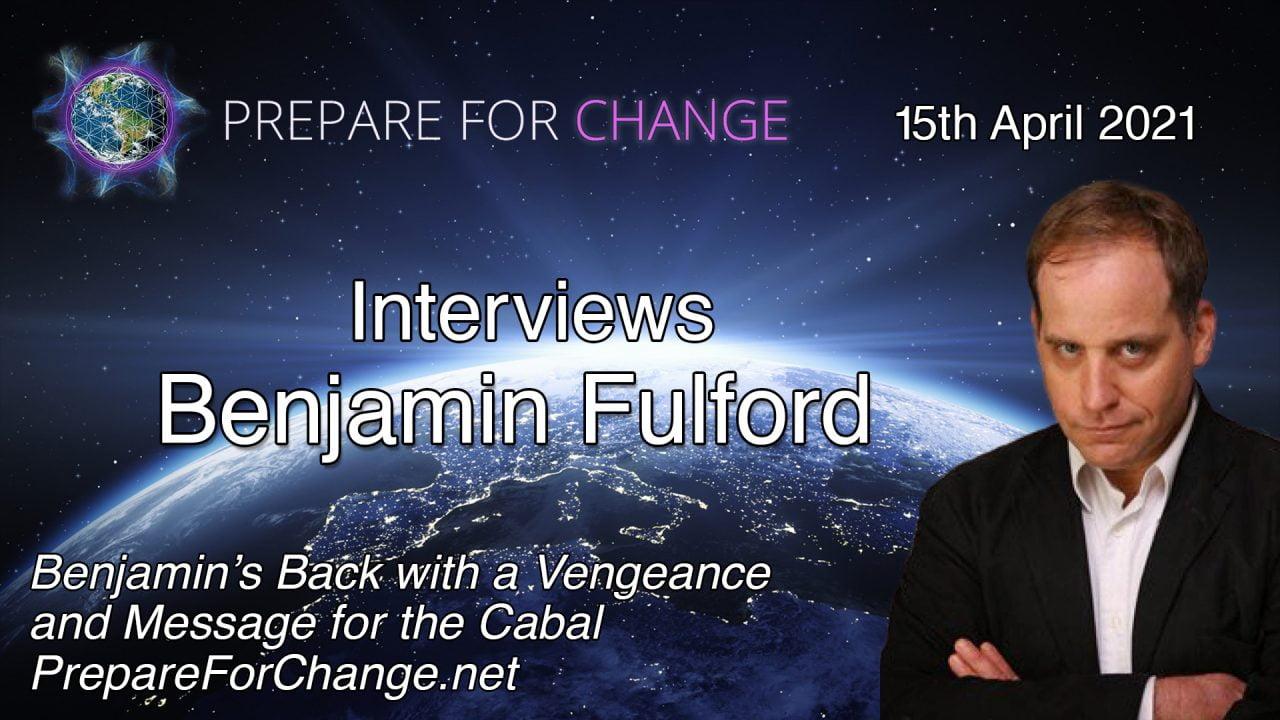 Benjamin-Fulford-Interview-Title-4.15.21-e1618548489420.jpg
